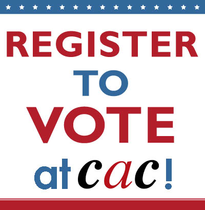 Register to Vote at CAC!