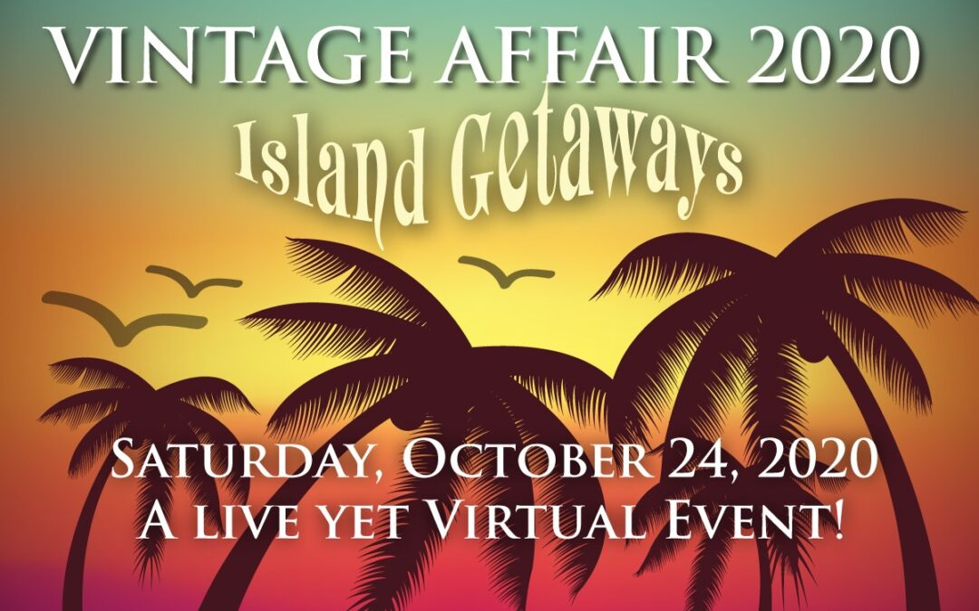 Vintage Affair Island Getaways on October 24!